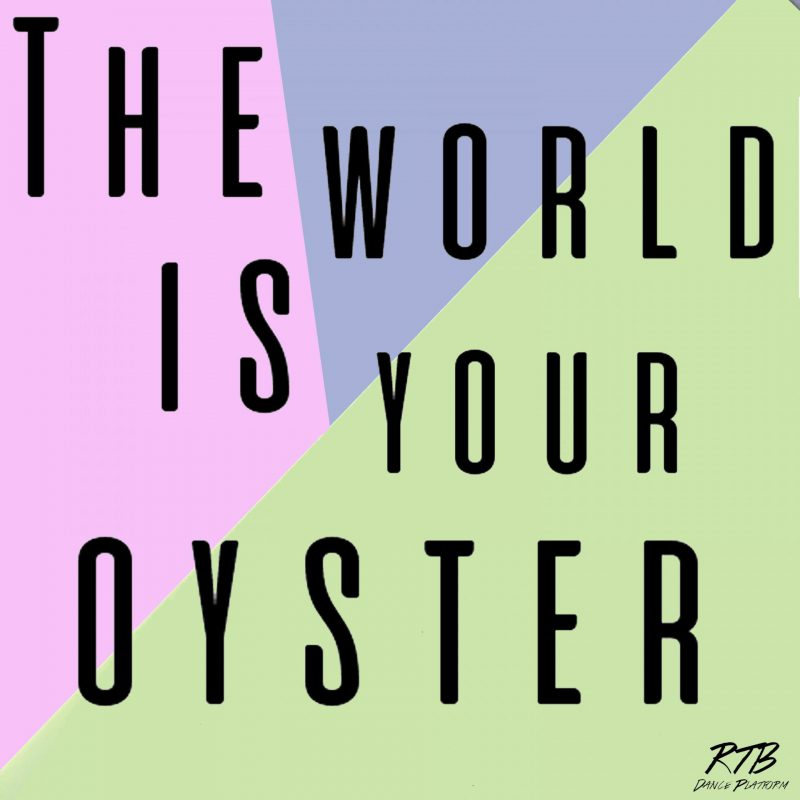 Raising the Barre -Dance blog & Dance Platform- The World is your Oyster